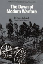 16515 - Delbruck, H. - Dawn of Modern Warfare. History of the Art of War Vol IV (The)