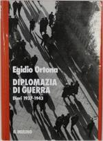 16671 - Ortona, E. - Diplomazia di guerra