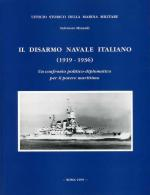 16682 - Minardi, S. - Disarmo Navale Italiano (1919-36) (Il)