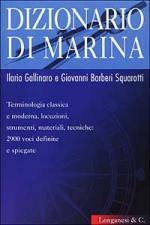 16714 - Galliaro-Barberi Squarotti, I.-G. - Dizionario di marina