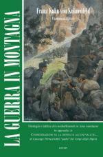 16721 - Kuhn von Kuhnenfeld, F. - Guerra in montagna. Strategia e tattica dei combattimenti in zone montuose (La)