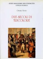 16774 - Bovio, O. - Due secoli di tricolore