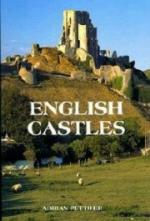 16848 - Pettifer, A. - English Castles. A guide by Counties