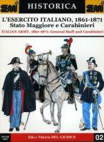 16890 - Del Giudice, E./V. - Esercito Italiano, 1861-1871 Stato Maggiore e Carabinieri - Historica 02 (L')