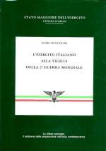 16891 - Montanari, M. - Esercito Italiano alla vigilia della 2a Guerra mondiale (L')