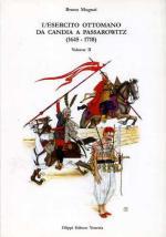 16899 - Mugnai, B. - Esercito ottomano da Candia a Passarowitz 1645-1718 Vol II (L')