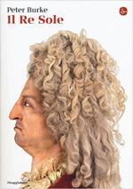 16931 - Burke, P. - Re Sole (Il)