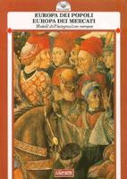 16935 - AAVV,  - Europa dei popoli Europa dei mercati