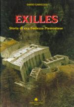 16956 - Gariglio, D. - Exilles. Storia di una fortezza piemontese