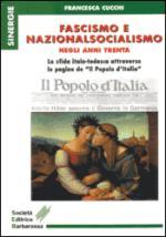17020 - Cucchi, F. - Fascismo e Nazionalsocialismo negli anni trenta