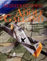 17085 - Toliver-Constable, R.F.-T.J. - Fighter General. The Life of Adolf Galland.