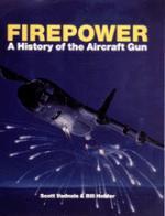 17123 - Vadnais, S. - Firepower. A History of the aircraft gun