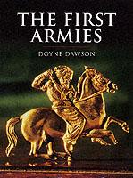 17126 - Dawson, D. - First Armies - History of Warfare (The)
