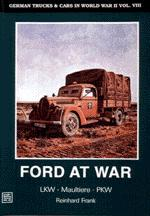 17204 - Scheibert, H. - Ford at war (German trucks and cars in WWII Vol VIII)
