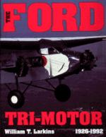 17205 - Larkins, W. - Ford Tri-Motor 1926-1992