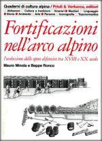 17231 - Minola-Ronco, M.-B. - Fortificazioni nell'arco alpino