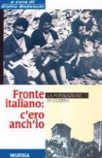 17285 - Bedeschi, G. - Fronte Italiano: c'ero anch'io