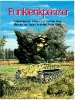 17300 - Jaugitz, M. - Funklenkpanzer. The History of German Army Remote- and Radio-Controlled Armor