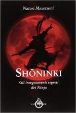 17317 - Masazumi, N. - Shoninki. Gli insegnamenti segreti dei Ninja
