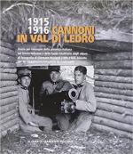 17323 - Ricciardi, F. cur - 1915-1916 Cannoni in Val di Ledro. Diario per immagini della presenza italiana sul fronte ledrense e delle basse giudicarie dagli album di fotografie