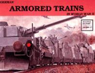 17390 - Sawodny, W. - German Armored Trains Vol I