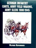 17438 - Kopenhagen, W. - German Infantry Carts, Army Field Wagons, Army Sleds 1900-1945