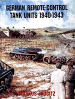 17472 - Jaugitz, M. - German Remote-Control Tank Units 1940-1943