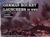 17474 - Engelmann, J. - German Rocket Launchers in WWII