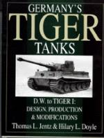 17505 - Jentz, T. - Germany's Tiger Tanks: DW to Tiger I. Design, Production and Modifications