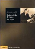 17528 - Ansaldo, G. - Giornalista di Ciano. Diari 1932-1945 (Il)