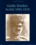 17539 - Curami-Rochat, A.-G. - Giulio Douhet. Scritti 1901-1915