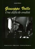 17540 - Pelliccia, A. - Giuseppe Valle una difficile eredita'