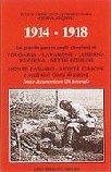 17584 - Liber-Leitempergher-Kozlovic, T.-U.-A. - 1914-1918 La Grande Guerra sugli altipiani di Folgaria, Lavarone, Luserna, Vezzena, Sette Comuni, Monte Pasubio, Monte Cimone