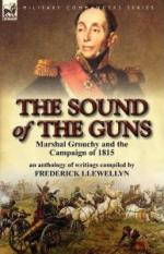 17586 - Llewellyn , F. - Sound of the Guns. Marshal Grouchy and the Campaign of 1815 (The)