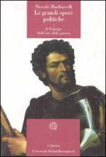 17614 - Machiavelli, N. - Grandi opere politiche Vol I: Principe, Arte della Guerra (Le)