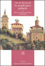 17615 - Machiavelli, N. - Grandi opere politiche Vol II: Discorsi sulla prima deca di Tito Livio (Le)