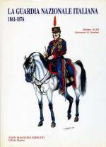 17667 - Ales-Brandani, S.-M. - Guardia Nazionale italiana 1861-76 (La)