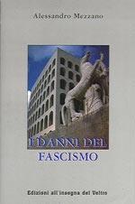 17712 - Mezzano, A. - Danni del Fascismo (I)
