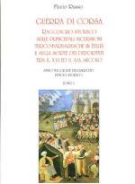 17714 - Russo, F. - Guerra di corsa (La) 2 tomi