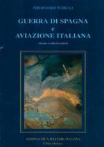 17725 - Pedriali, F. - Guerra di Spagna e Aviazione Italiana
