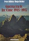 17775 - Kuebler/Reider, P.-H. - Guerra fra le tre cime 1915-17