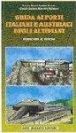 17809 - Acerbi-Mattauro et al.,  - Guida ai forti italiani ed austriaci degli altipiani