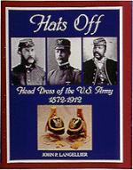 17872 - Langellier, J. - Hats off. Head dress of US Army 1872-1912