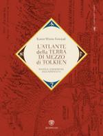 17932 - Wynn Fonstad, K. - Atlante della Terra-di-mezzo di Tolkien. Una guida per orientarsi in ogni angolo dell'universo fantastico di Tolkien, dalla Terra di mezzo alle Terre immortali dell'