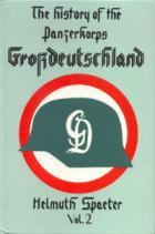 17937 - Spaeter, H. - History of Panzerkorps Grossdeutschland Vol 2