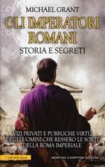 18030 - Grant, M. - Imperatori romani. Storia e segreti (Gli)