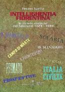 18102 - Gatta, B. - Intellighentia fiorentina