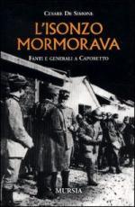 18152 - De Simone, C. - Isonzo mormorava. Fanti e generali a Caporetto (L')