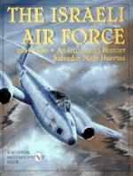 18155 - Mafe' Huertas, S. - Israeli Air Force 1947-1960 An illustrated History