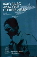 18231 - Santoro, C.M. cur - Italo Balbo aviazione e potere aereo